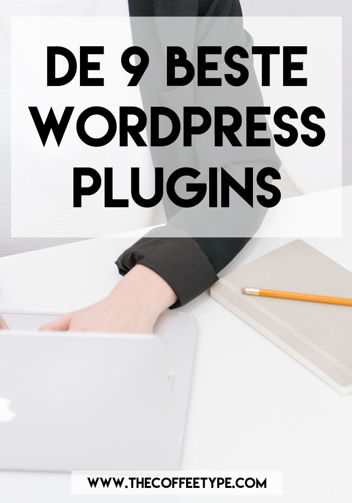 De 9 beste WordPress plugins!